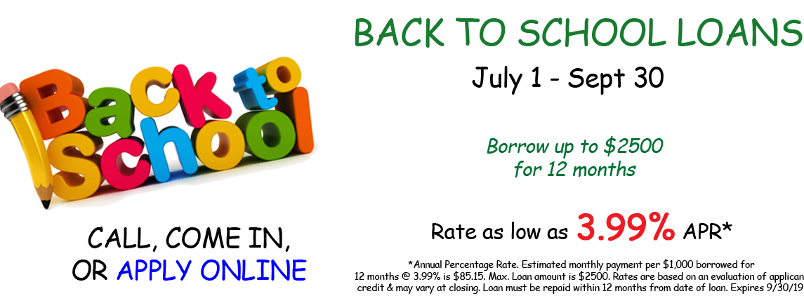 Back to School Loans available through September 30, 2019