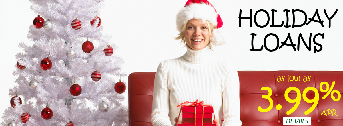 Holiday Loans as low as 3.99% apr