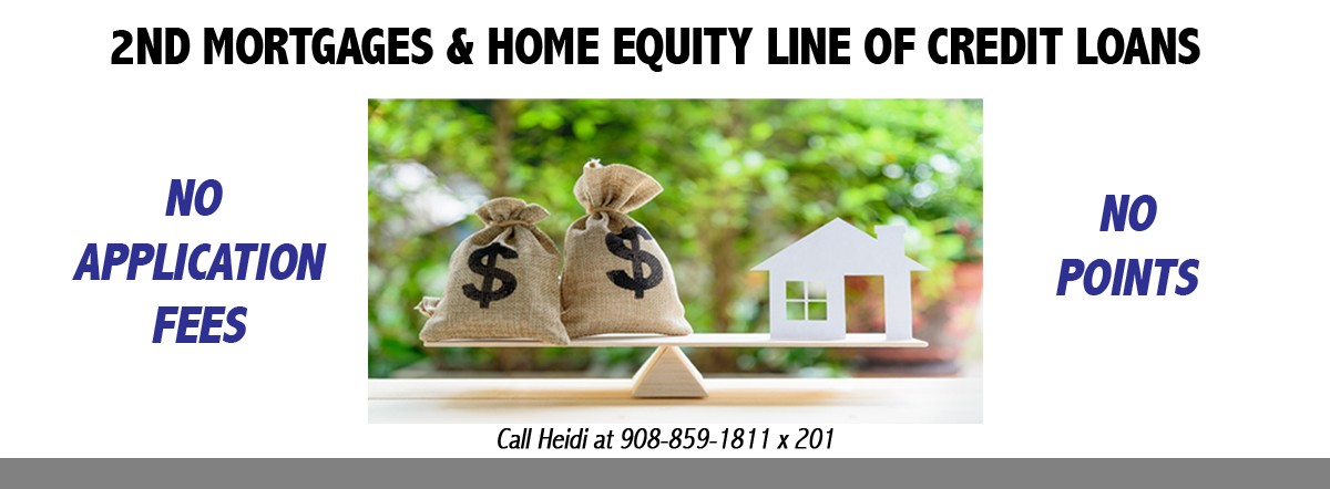 2nd Mortgages and Home Equity Line of Credit No application Fees or Points
