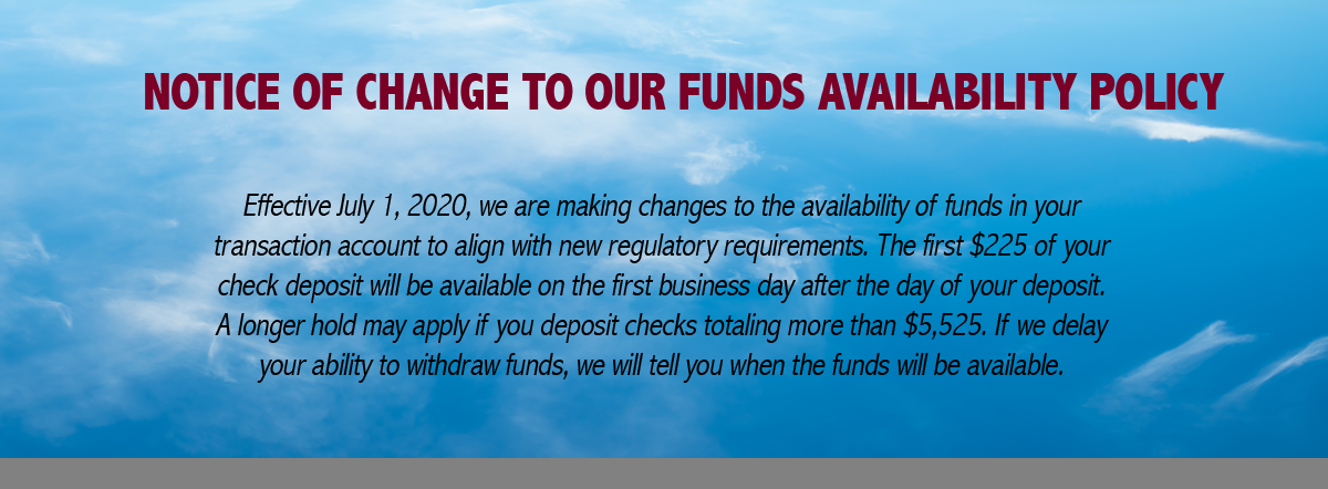 Notice of change to our funds availability policy